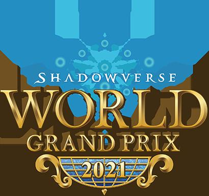 Shadowverse World Grand Prix 2021